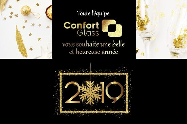 Bonne et heureuse année 2019, Confort Glass Automobile et Bâtiment, Sathonay-Camp, Lyon