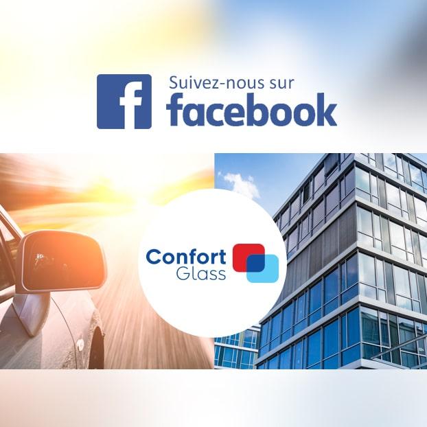 Suivez-nous sur Facebook, Nouveautés, informations, Confort Glass Automobile et Bâtiment, Sathonay-Camp, Lyon